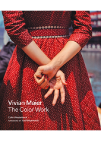 book cover for  Vivian Maier: The Color Work   Westerbeck Colin, ISBN:  9780062795571