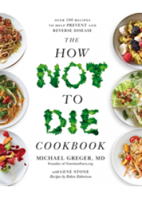 book cover for  How Not To Die Cookbook   Greger Michael, ISBN:  9781529010817