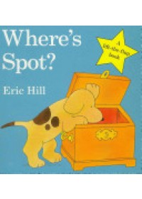 book cover for  Where's Spot?   Hill Eric, ISBN:  9780723263661
