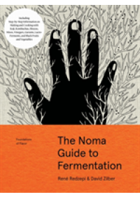 book cover for  Noma Guide to Fermentation (Foundations of Flavor)   Redzepi Rene, ISBN:  9781579657185