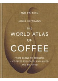 book cover for  World Atlas of Coffee   Hoffmann James, ISBN:  9781784724290