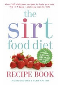 book cover for  Sirtfood Diet Recipe Book   Goggins Aidan, ISBN:  9781473638587