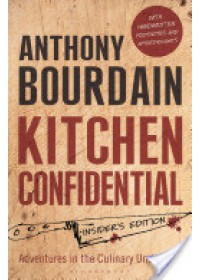 book cover for  Kitchen Confidential   Bourdain Anthony, ISBN:  9781408845042